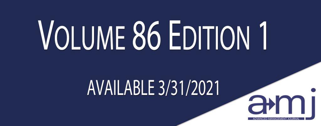 SAM Advanced Management Journal Publication Announcement Volume 86 Edition 1